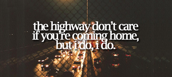 Highway Don't Care Lyric Photo Tumblr