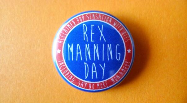 Rex Manning Day Button