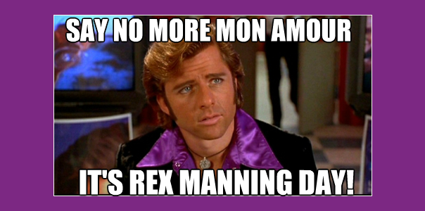 Rex Manning Day Meme Banner