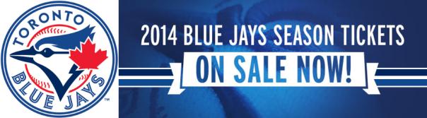 2014 Toronto Blue Jays Season Tickets On Sale Now