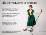 Ashley Gibson: Life is Sweet, Even in February - Poster 2013