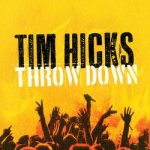 Tim Hicks Throwdown